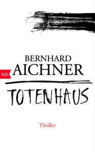 2. Totenhaus von Bernhard Aichner