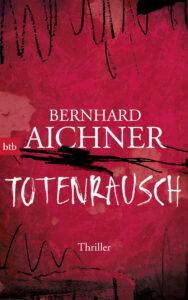 3. Totenrausch von Bernhard Aichner